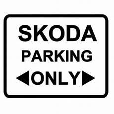 skoda parking only