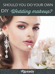 pros and cons of doing your own wedding makeup diy projects craft ideas how to s for home
