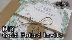 diy wedding invitation fails diy gold foil wedding invitations rustic watercolour