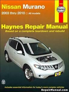 buy car manuals 2009 nissan murano user handbook nissan murano 2003 2010 suv haynes repair service manual