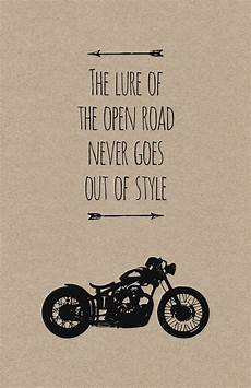 Cafe Racer Bike Quotes the lure of the open road never goes out of style