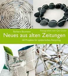 Baumann Neues Aus Alten Zeitungen By Haupt Verlag Issuu