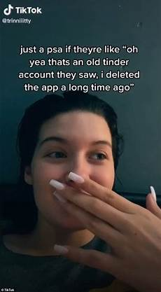 tinder u not showing up tiktok user warns women that if they see their boyfriend on tinder it s not an old account
