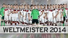 Fussball Weltmeister 2014 - die weltmeister zum dfb deutscher fu 223