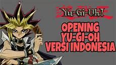 lagu pembuka opening yu gi oh versi indonesia lirik