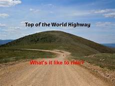 Top Of The World Highway On Motorcycles How Much