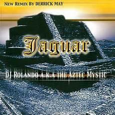 dj rolando jaguar dj rolando a k a the aztec mystic jaguar vinyl 12