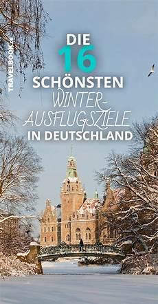 16 winter ausflugtipps f 252 r deutschland einer f 252 r jedes