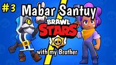 mabar santuy with gameplay brawl android