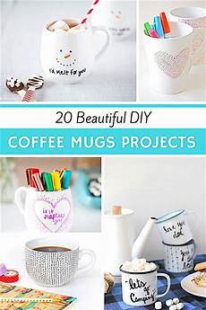 20 uniquely beautiful coffee 20 beautiful diy coffee mug projects diy ideas mugs