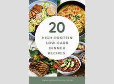 20 High Protein Low Carb Dinner Recipes   Be Healthy Now