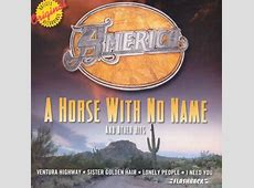 america band horse with no name