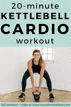 20 min kb cardio pin 2 nourish move love