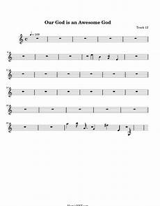 our god is an awesome god sheet music our god is an