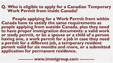 who is eligible to apply for a canadian temporary work permit from inside canada youtube