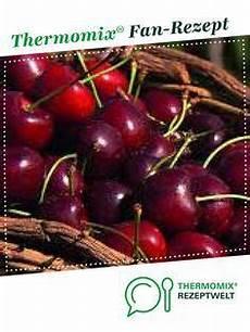 Kirschen Entkernen Thermomix - kirschen entkernen im tm5 kirschmarmelade rezept in