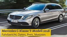 mercedes c klasse t modell 2018 fahrbericht daten