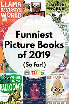 children s picture books about loyalty ready for a laugh check out our favorite funniest picture books of 2019 so far library