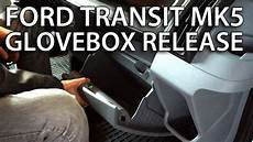 how to release glovebox in ford transit mk5 to access