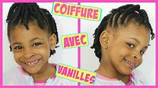 Coiffure Enfant Avec Des Vanilles Pour Fille Afro Cheveux