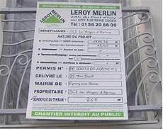 panneau permis de construire leroy merlin panneau affichage travaux leroy merlin