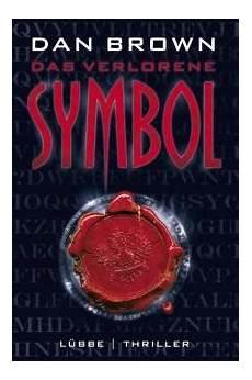 das verlorene symbol das verlorene symbol thriller lehrerbibliothek de