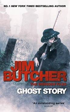 Ghost Story Dresden Files book critic ghost story by jim butcher
