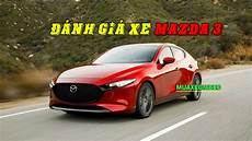 xe mazda 3 2019 car review car review