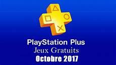 Playstation Plus Les Jeux Gratuits D Octobre 2017