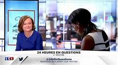 Replay L Invit 233 De 24 Heures En Questions Du 7 Ao 251 T 2017