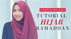 Tutorial Ramadhan Kerudung Pashmina