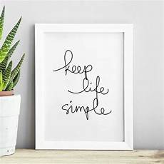 Home Decor Quotes Ideas by Keep Simple Inspirational Typography Print