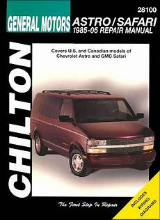 books on how cars work 2005 gmc safari electronic throttle control chevrolet astro gmc safari repair manual 1985 2005 chilton