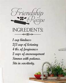 friendship recipe vinyl wall lettering friend quote decals cooking inspiration