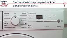 Siemens W 228 Rmepumpentrockner Beh 228 Lter Leeren Blinkt