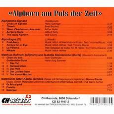 Alphorn Am Puls Der Zeit 2007 Vol V Alphorn In Concert