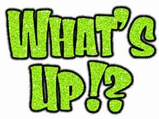 What S what s up and other expressions using the word up