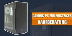pc kaufberatung 2017 gaming pc zusammenstellen kaufberatung f 252 r einsteiger