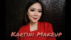 Kartini Makeup Tutorial Vicka Hair Stylist