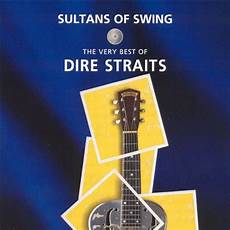 sultans of swing by dire straits sultans of swing the best of dire straits bonus dvd