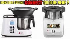 monsieur cuisine connect quoi de neuf plus what s new