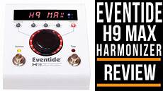 eventide h9 max effects pedals review guitar interactive