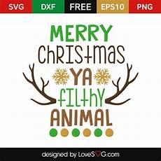 free merry christmas ya filthy animal christmas svg