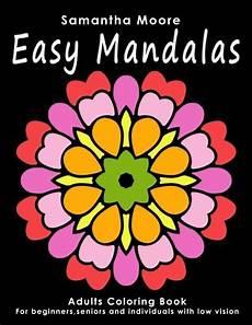 easy mandalas adults coloring book for beginners seniors