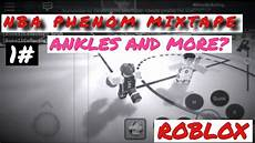 mobile mixtapes phenom mixtape 1 mobile dunk mix and more