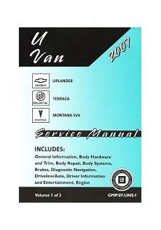 small engine repair manuals free download 2007 chevrolet aveo user handbook 2007 chevrolet uplander pontiac montana buick terraza factory service manual