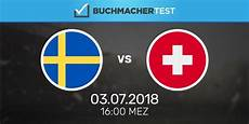frankreich schweiz tipp sport wetten tipp schweden schweiz 3 juli 2018 wm achtelfinale