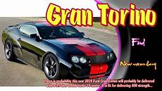 2019 ford torino 2019 ford gran torino 2019 ford gran torino gt 2019