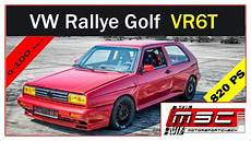 golf 2 rallye vw golf 2 rallye vr6 turbo 4 motion gt42 820 ps 0 100 100