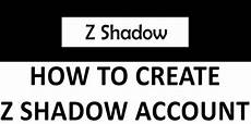 z shadow info how to create new z shadow account for facebook instagram 2020